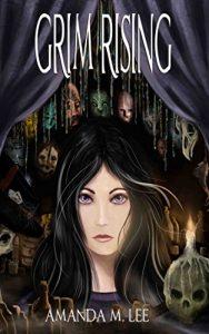 Grim Rising by Amanda M. Lee