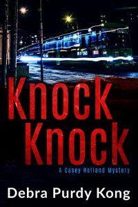Knock Knock by Debra Purdy Kong