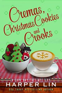 Cremas, Christmas Cookies and Crroks by Harper Lin