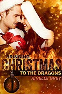 Bringing Christmas to the Dragons by Rinelle Grey