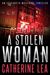 A Stolen Woman by Catherine Lea
