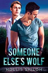 Someone Else's Wolf by Hollis Shiloh