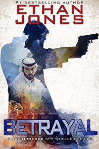 Betrayal by Ethan Jones