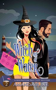 Witch Out of Water by Amanda M. Lee