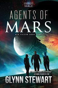 Agents of Mars by Glynn Stewart
