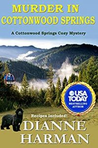 Murder in Cottonwood Springs by Dianne Harmon