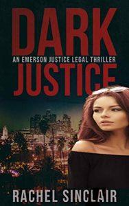 Dark Justice by Rachel Sinclair