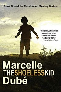 The Shoeless Kid by Marcelle Dube