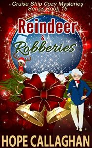 Reindeer and Robberies by Hope Callaghan