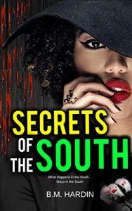 Secrets of the South by B.M. Hardin