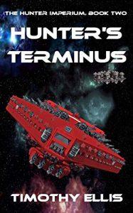 Hunter's Terminus by Timothy Ellis