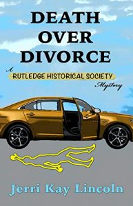 Death Over Divorce by Jerri Kay Lincoln