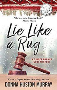 Lie Like a Rug by Donna Huston Murray