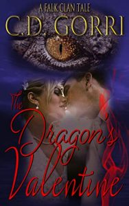 A Dragon's Valentine by C.D. Gorri