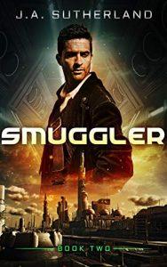 Smuggler by J.A. Sutherland