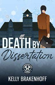 Death by Dissertation by Kelly Brackenhoff
