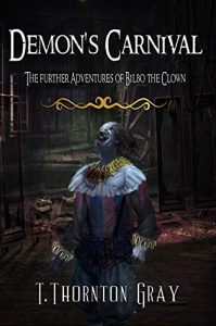 Demon's Carnival by T. Thornton Gray
