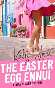 The Easter Egg Ennui by Katy Leen