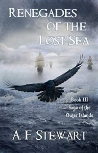 Renegades of the Lost Sea by A.F. Stewart