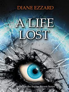 A Life Lost by Diana Ezzard