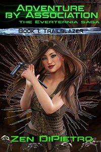 Trailblazer by Zen DiPietro