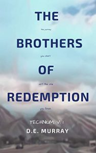 The Brothers of Redemption by D.E. Murray