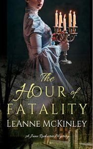 The Hour of Fatality: A Jane Rochester Mystery