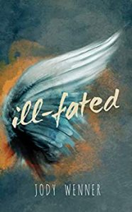 ill-fated by Jody Wenner