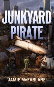 Junkyard Pirate by Jamie MacFarlane