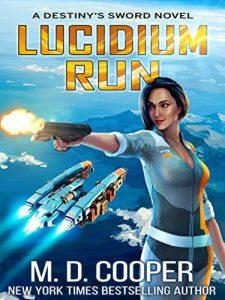 Lucidium Run by M.D. Cooper