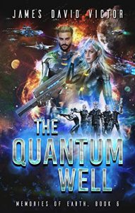 The Quantum Well by James David Victor