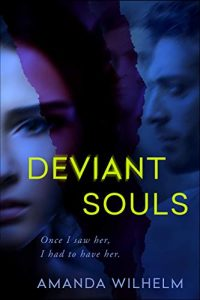 Deviant Souls by Amanda Wilhelm