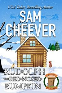 Rudolph the Red-Nosed Country Bumpkin by Sam Cheever