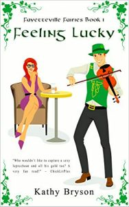 Feeling Lucky by Kathy Bryson