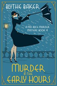 Murder in the Early Hours by Blythe Baker