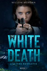The White Death by Willow Morgan