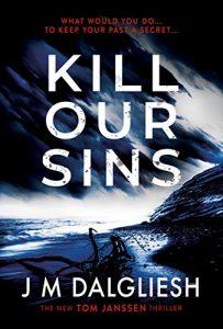 Kill Our Sins by J.M. Dalgliesh
