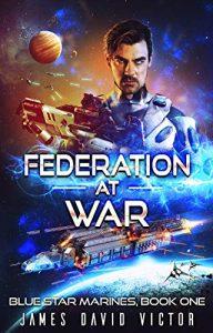 Federation at War by James David Victor