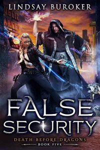 False Security by Lindsay Buroker