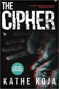 The Cipher by Kathe Koja