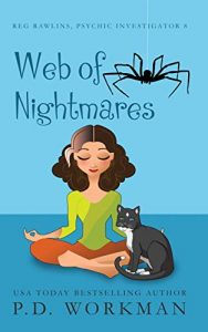 Web of Nightmares by P.D. Workman