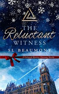 The Reluctant Witness by S.L. Beaumont