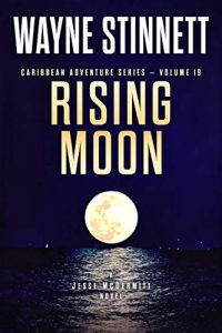 Rising Moon by Wayne Stinnett
