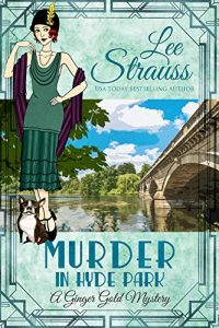 Murder in Hyde Park by Lee Strauss