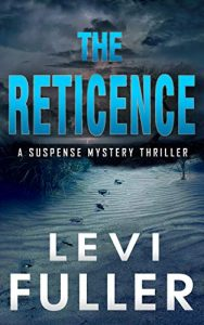 The Reticence by Levi Fuller