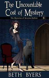 The Uncountable Cost of Mystery by Beth Byers