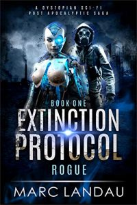 Extinction Protocol: Rogue by Marc Landau