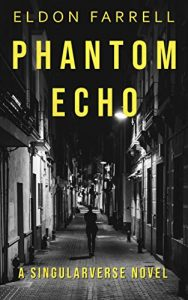 Phantom Echo by Eldon Farrell