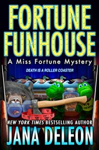 Fortune Funhouse by Jana DeLeon