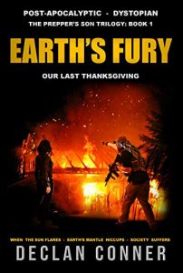Earth's Fury: Our Last Thanksgiving by Declan Conner